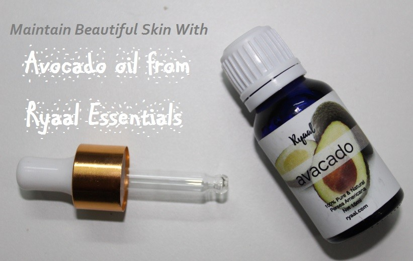 Maintain Beautiful Skin with Avocado oil from Ryaal EssentialS