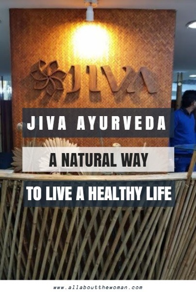 Jiva Ayurveda – A Natural Way to Live a Healthy Life